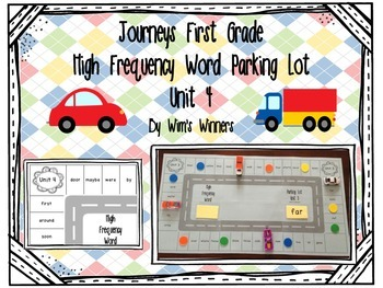 Journeys First Grade High Frequency Word Parking Lot: Unit 4
