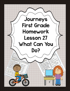 Journeys First Grade Homework Lesson 27 What Can You Do?