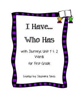 Journeys First Grade- I Have...Who Has Game (Unit 1 & 2)