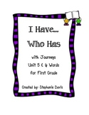 Journeys First Grade- I Have...Who Has Game (Unit 5 & 6)