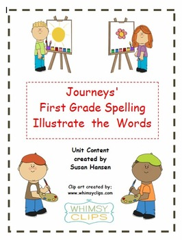 Journeys First Grade Illustrate the Spelling Words