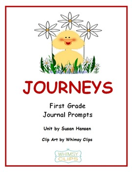 Journeys First Grade Journal Prompts 2013 Edition