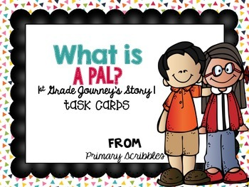 Journey's First Grade Lesson 1 What is a Pal? Phonics and
