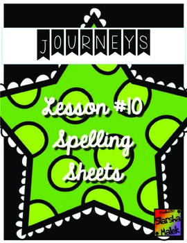 Journeys First Grade Lesson 10 Spelling