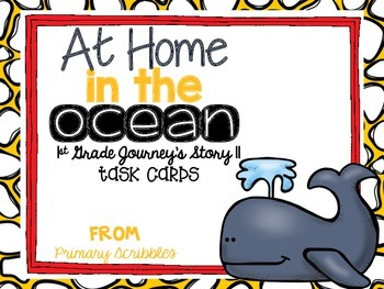 Journey's First Grade Lesson 11 At Home in the Ocean Task Cards