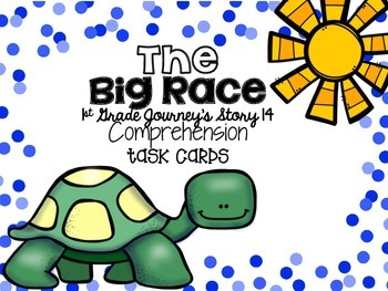 Journey's First Grade Lesson 14 The Big Race Comprehension