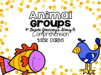 Journey's First Grade Lesson 15 Animal Groups Comprehensio