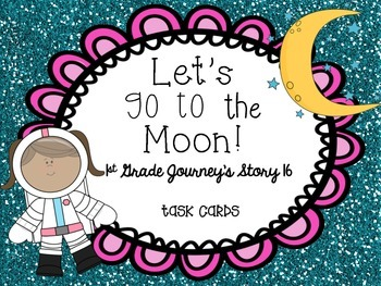 Journey's First Grade Lesson 16 Let's Go to the Moon Vocabulary and Phonics