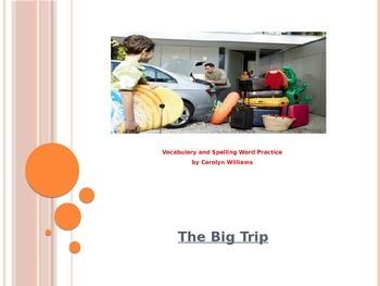 Journey's-First Grade-Lesson 17-The Big Trip-Voc & Sp ppt.