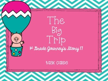 Journey's First Grade Lesson 17 The Big Trip Vocabulary an