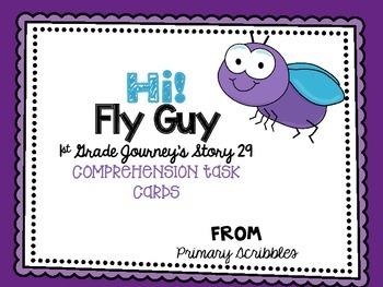 Journey's First Grade Lesson 29 Hi! Fly Guy Comprehension Task Cards