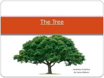 Journey's - First Grade - Lesson 21-The Tree-Voc. & Sp. Powerpoint