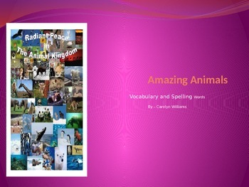 Journey's-First Grade-Lesson 22--Amazing Animals-Voc & Sp ppt.