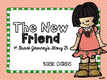 Journey's First Grade Lesson 25 The New Friend Phonics and