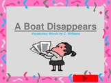 Journey's-First Grade-Lesson 29-A Boat Disappears-Flashcard ppt.