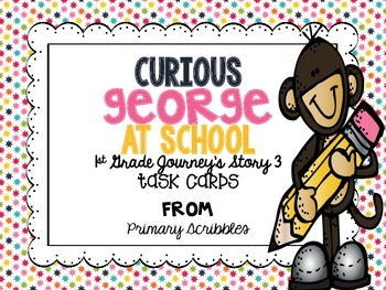 Journey's First Grade Lesson 3 Curious George at School Phonics and Vocab