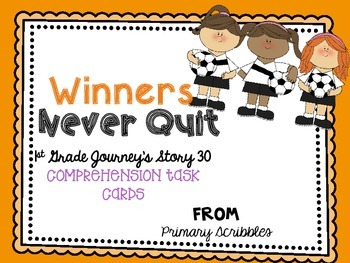 Journey's First Grade Lesson 30 Winners Never Quit Compreh