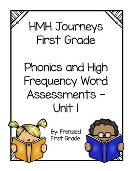 Journeys First Grade - Phonics and High Frequency Words Assessments - Unit One