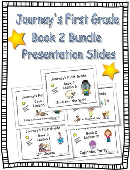 Journey's First Grade Slides Bundle Book 2