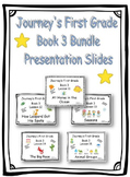 Journey's First Grade Presentation Slides Book 3