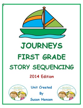 Journeys First Grade Reading 2014 Story Sequencing