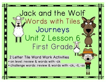 Journeys First Grade Reading Unit 2 Lesson 6 Jack and the Wolf Letter Tiles