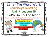 Let's Go To The Moon Letter Tiles Journeys First Grade Reading Unit 4 Lesson 16