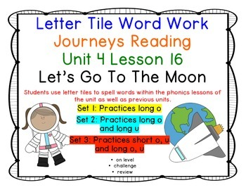 Let's Go To The Moon Letter Tiles Journeys First Grade Rea