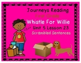 Whistle for Willie Scrambled Sent. Journeys First Grade Reading Unit 5 Lesson 23