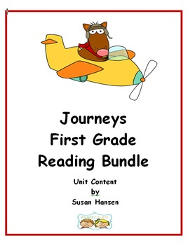 Journeys First Grade Reading Units 2014 Bundle