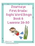 Journeys First Grade Sight Word Bingo..Book 6 Lessons 26-30