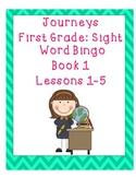 Journeys First Grade Sight Word Bingo..Book1 Lessons 1-5