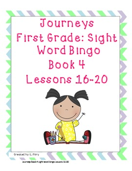 Journeys First Grade Sight Word / Words To Know Bingo..Book 4 Lessons 16-20