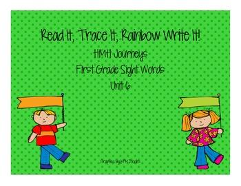 Journey's First Grade Sight Words: Read It, Trace It, Rainbow Write It (Unit 6)