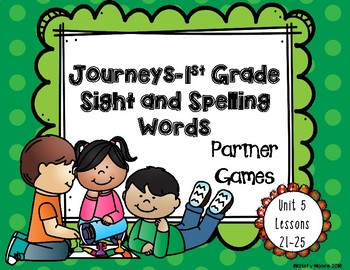 Journeys- First Grade Sight and Spelling Word Partner Games- Unit 5