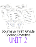 Journeys First Grade Spelling Practice - Unit 2
