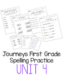 Journeys First Grade Spelling Practice - Unit 4
