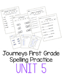 Journeys First Grade Spelling Practice - Unit 5