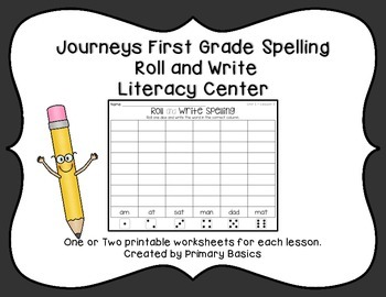 Journeys First Grade Spelling Roll and Write