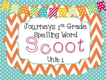 Journeys First Grade Spelling Scoot *Unit 1*