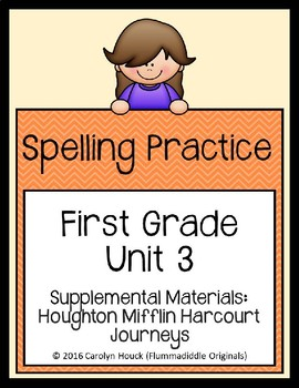 Journeys First Grade Spelling Supplement Unit 3