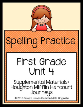 Journeys First Grade Spelling Supplement Unit 4