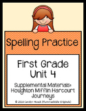 First Grade Spelling Supplement Unit 4  for use with Journeys