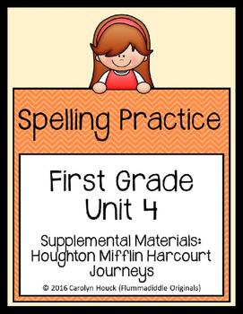 Journeys First Grade Spelling Supplement Unit 4