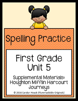 Journeys First Grade Spelling Supplement Unit 5
