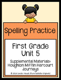 First Grade Spelling Supplement Unit 5 for use with Journeys