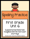 First Grade Spelling Supplement Unit 6 for use with Journeys