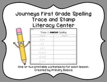 Journeys First Grade Spelling Trace and Stamp