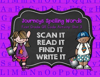 Journeys First Grade Spelling Words QR Codes Unit 3