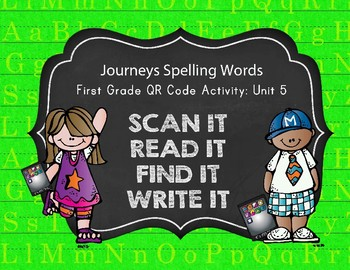 Journeys First Grade Spelling Words QR Codes Unit 5